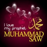 Love of Allah and Prophet Muhammad (Peace be upon him)